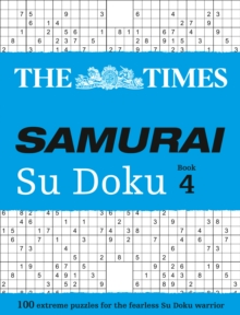 The Times Samurai Su Doku 4 : 100 Challenging Puzzles from the Times, Paperback / softback Book