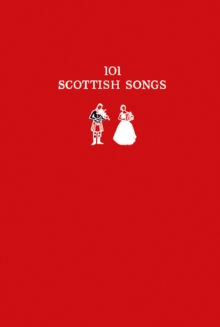 101 Scottish Songs : The Wee Red Book, Paperback Book