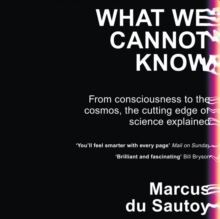 What We Cannot Know : Explorations at the Edge of Knowledge, eAudiobook MP3 eaudioBook