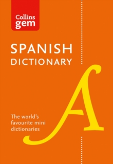 Spanish Gem Dictionary : The World's Favourite Mini Dictionaries, Paperback / softback Book