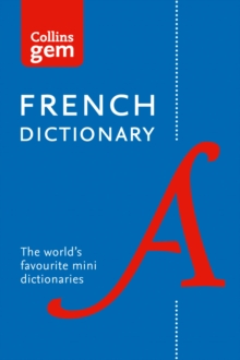 Collins French Gem Dictionary : The World's Favourite Mini Dictionary, Paperback / softback Book