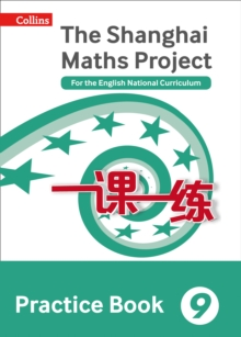 The Shanghai Maths Project Practice Book Year 9 : For the English National Curriculum, Paperback Book