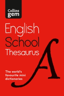 Collins Gem School Thesaurus : Trusted Support for Learning, in a Mini-Format, Paperback / softback Book