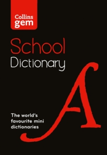 Collins Gem School Dictionary : Trusted Support for Learning, in a Mini-Format, Paperback Book