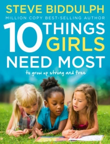 10 Things Girls Need Most : To Grow Up Strong and Free, Paperback Book