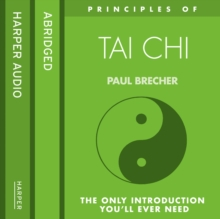 Tai Chi : The Only Introduction You'Ll Ever Need, eAudiobook MP3 eaudioBook
