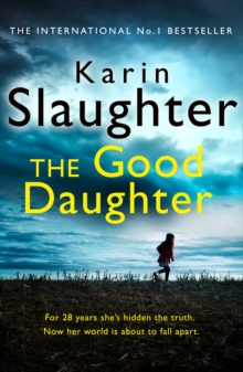The Good Daughter: The gripping new bestselling thriller from a No. 1 author, EPUB eBook