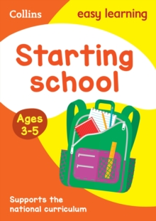 Starting School Ages 3-5: New Edition, Paperback / softback Book