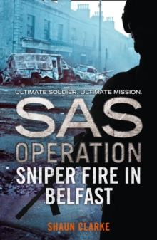 Sniper Fire in Belfast, Paperback Book