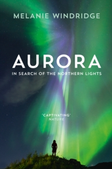 Aurora : In Search of the Northern Lights, Paperback / softback Book