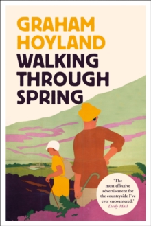 Walking Through Spring, Paperback / softback Book