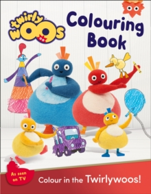 Twirlywoos Colouring Book, Paperback / softback Book