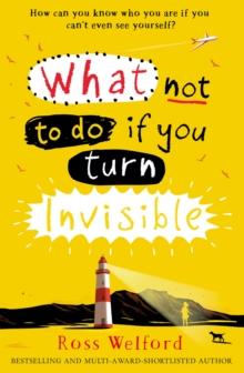 What Not to Do If You Turn Invisible, Paperback Book