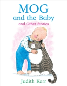 Mog and the Baby and Other Stories, Paperback Book
