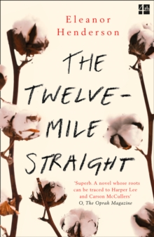 The Twelve-Mile Straight, Paperback / softback Book