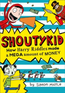 How Harry Riddles Made a Mega Amount of Money, Paperback / softback Book