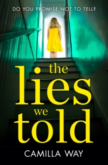 The Lies We Told : The Exciting New Psychological Thriller from the Bestselling Author of Watching Edie, Paperback / softback Book