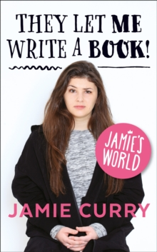 They Let Me Write a Book! : Jamie's World, Paperback Book
