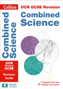 OCR Gateway GCSE 9-1 Combined Science Revision Guide, Paperback / softback Book