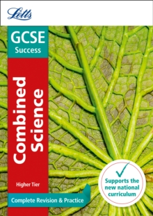 GCSE 9-1 Combined Science Higher Complete Revision & Practice, Paperback Book