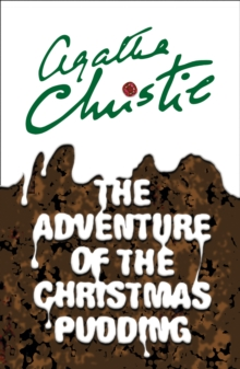 The Adventure of the Christmas Pudding, Paperback / softback Book