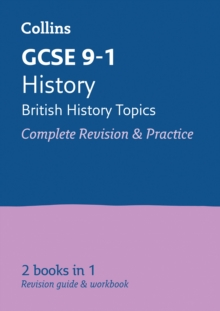GCSE 9-1 History - British All-in-One Revision and Practice, Paperback Book