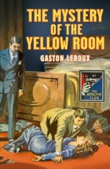 The Mystery of the Yellow Room, Hardback Book