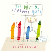 The Day The Crayons Quit, Board book Book