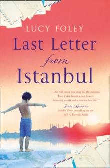 Last Letter from Istanbul : Escape with This Epic Holiday Read of Secrets and Forbidden Love, Paperback / softback Book
