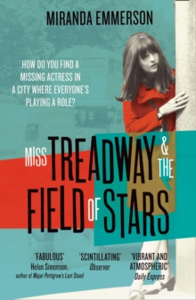 Miss Treadway & the Field of Stars, Paperback Book