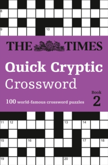 The Times Quick Cryptic Crossword book 2 : 100 World-Famous Crossword Puzzles, Paperback Book