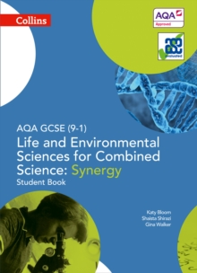 AQA GCSE Life and Environmental Sciences for Combined Science: Synergy 9-1 Student Book, Paperback Book