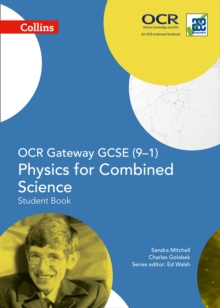 OCR Gateway GCSE Physics for Combined Science 9-1 Student Book, Paperback / softback Book