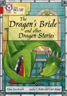 The Dragon's Bride and other Dragon Stories : Band 14/Ruby, Paperback / softback Book