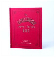 The Incredible Book Eating Boy, Hardback Book