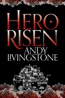 Hero Risen, Paperback / softback Book