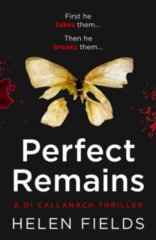 Perfect Remains : A Gripping Thriller That Will Leave You Breathless, Paperback Book