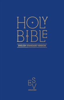 Holy Bible: English Standard Version (ESV) Anglicised Pew Bible (Blue Colour), Hardback Book
