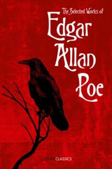 The Selected Works of Edgar Allan Poe, Paperback / softback Book