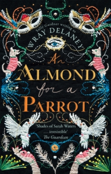 An Almond for a Parrot, Paperback / softback Book