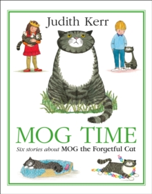 Mog Time Treasury : Six Stories About Mog the Forgetful Cat, Hardback Book