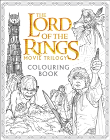 The Lord of the Rings Movie Trilogy Colouring Book, Paperback / softback Book