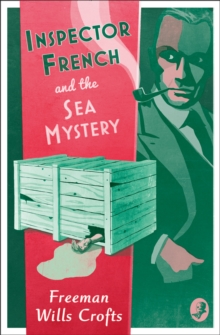 Inspector French and the Sea Mystery, Paperback Book
