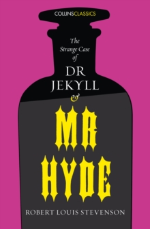 The Strange Case of Dr Jekyll and Mr Hyde, Paperback / softback Book