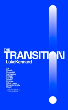 The Transition, Hardback Book