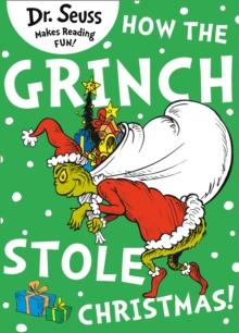 how the grinch stole christmas dr seuss 9780008202361