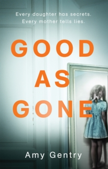 Good as Gone, Paperback Book
