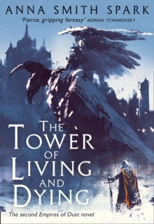 The Tower of Living and Dying, Hardback Book
