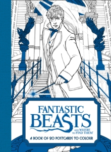 Fantastic Beasts and Where to Find Them: A Book of 20 Postcards to Colour, Paperback Book