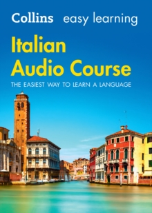 Easy Learning Italian Audio Course : Language Learning the Easy Way with Collins, CD-Audio Book